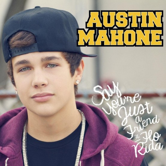 Austin Mahone Say Youre Just Friend Cover