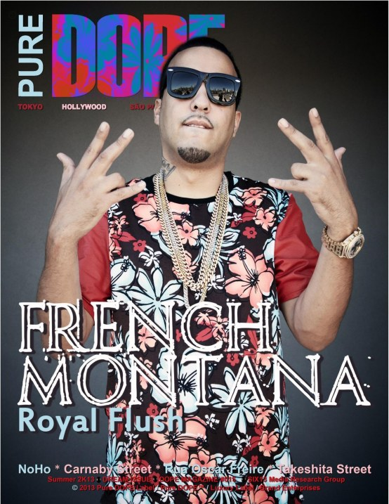 French Montana Pure Dope Magazine Cover Dream Issue Summer