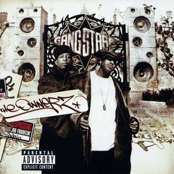 Gang Starr The Owner Del Delantera The Ownerz