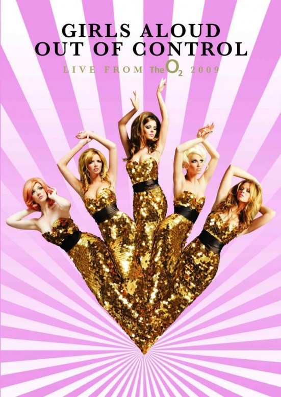 Full Girls Aloud Out Of Control Live From The Poster Out Of Control