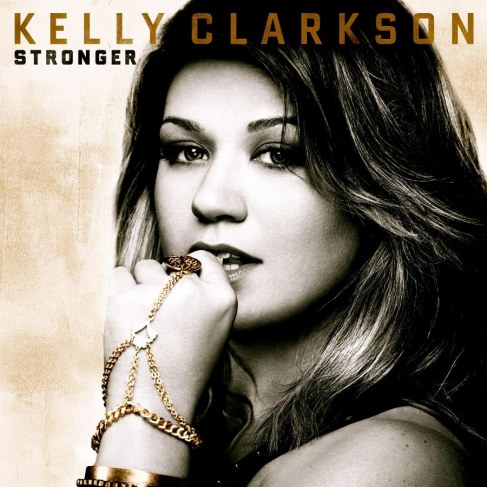 Kelly Clarkson Stronger Cover Stronger