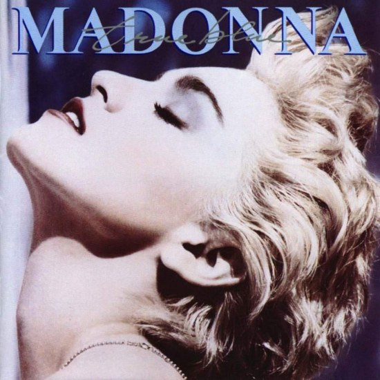 Madonna Celebration Th Album True Blue Review Cover Album