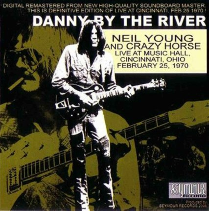 Neil Byoung Bdanny Bby Bthe Briver Bcincinnati Bfront Music