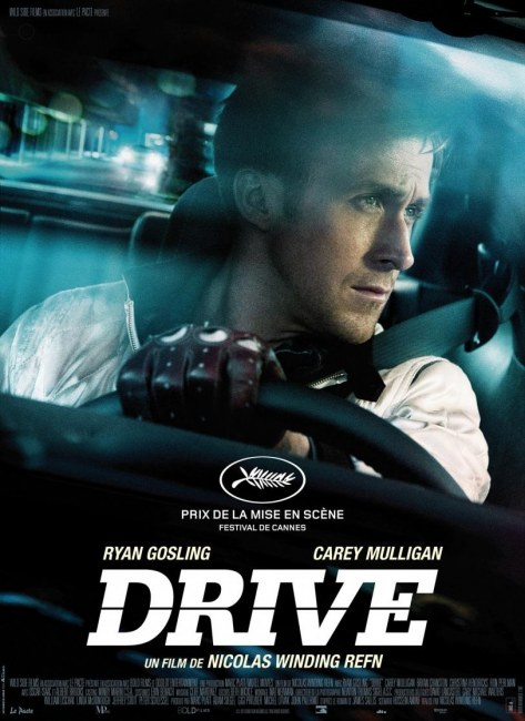 Drive Movie Poster Ryan Gosling In This Very Cool Very Slick American Indi Film Movies